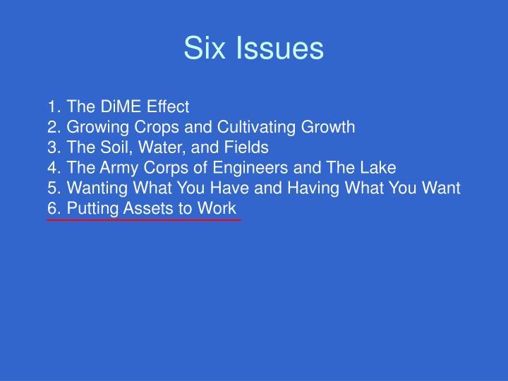 Six Issues