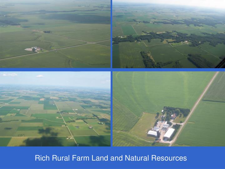 Rich Rural Farm Land and Natural Resources