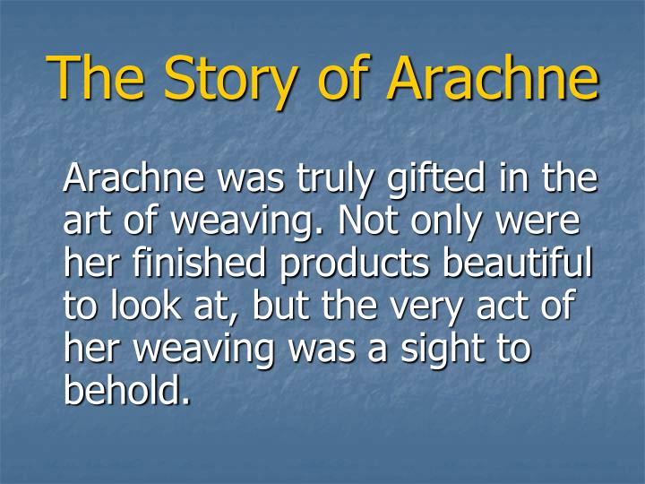 The Story of Arachne