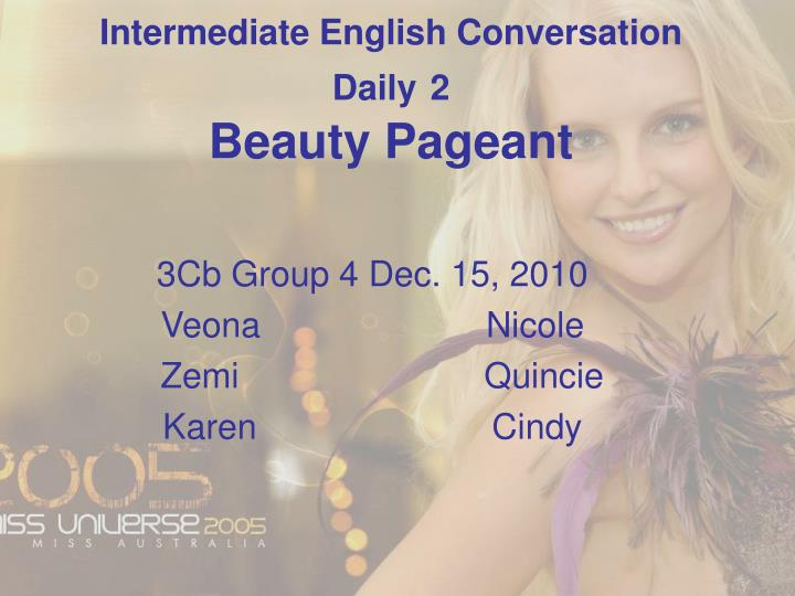 intermediate english conversation daily 2 beauty pageant n.