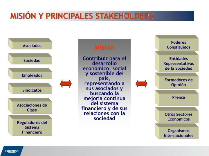 MISIÓN Y PRINCIPALES STAKEHOLDERS