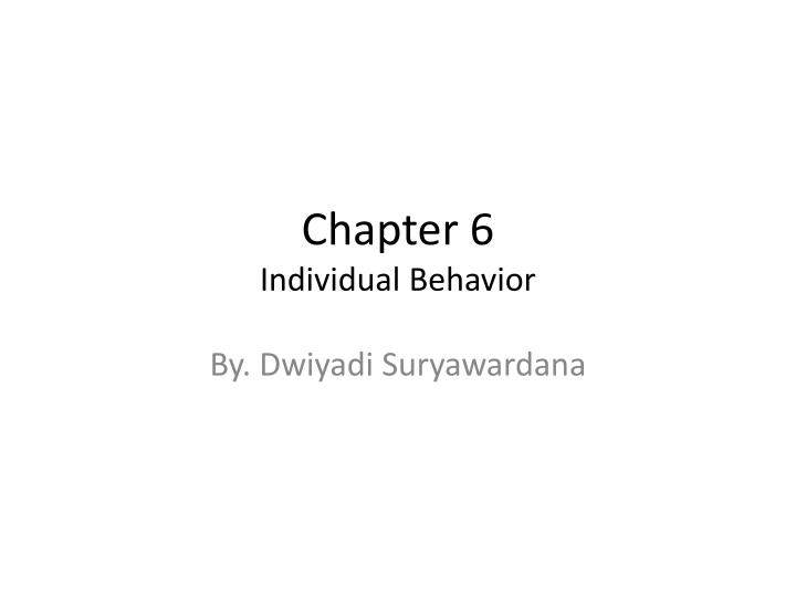 chapter 6 individual behavior n.