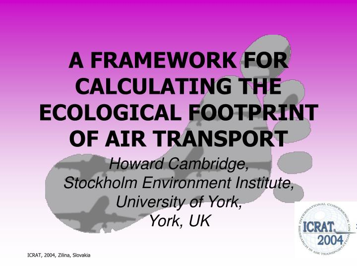 a framework for calculating the ecological footprint of air transport n.