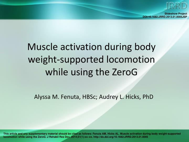 muscle activation during body weight supported locomotion while using the zerog n.