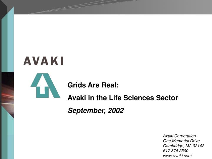 grids are real avaki in the life sciences sector september 2002 n.