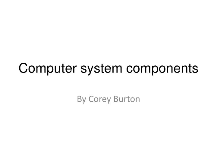 computer system components n.