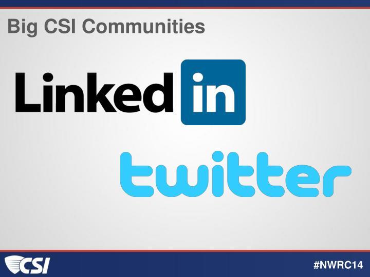 Big CSI Communities