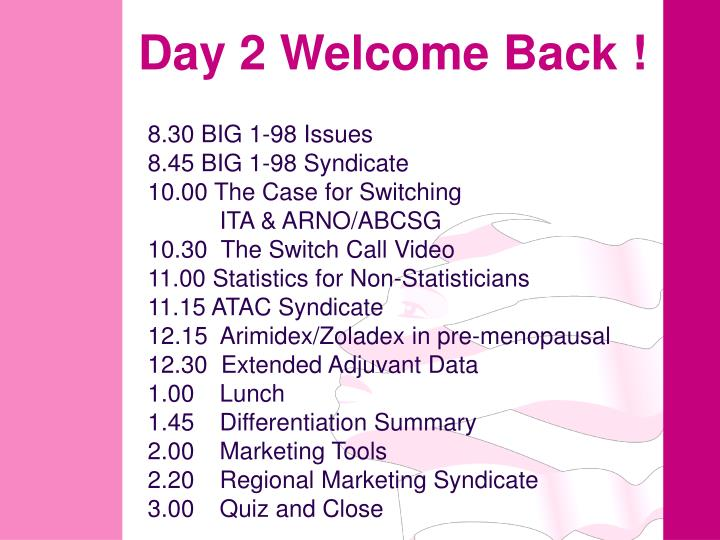 day 2 welcome back n.