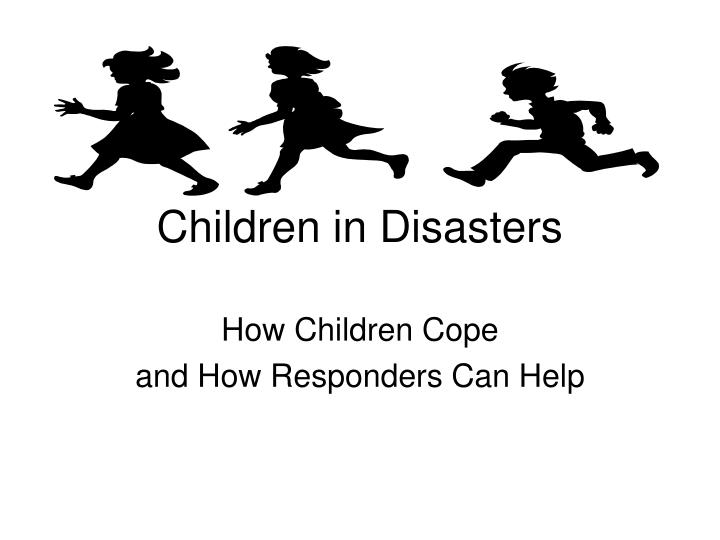 children in disasters n.