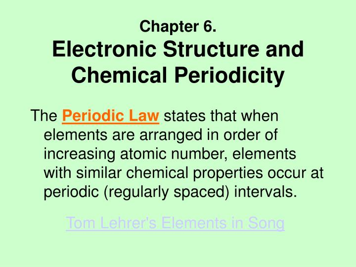 Ppt Chapter 6 Electronic Structure And Chemical Periodicity