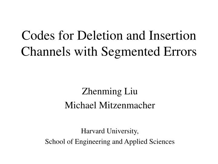 codes for deletion and insertion channels with segmented errors n.