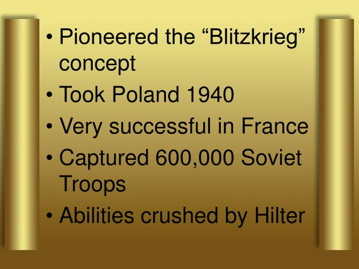 """Pioneered the """"Blitzkrieg"""" concept"""