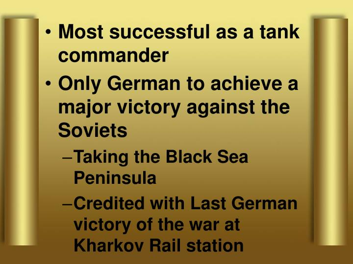 Most successful as a tank commander
