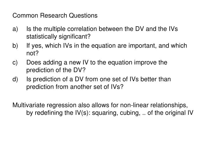 Common Research Questions