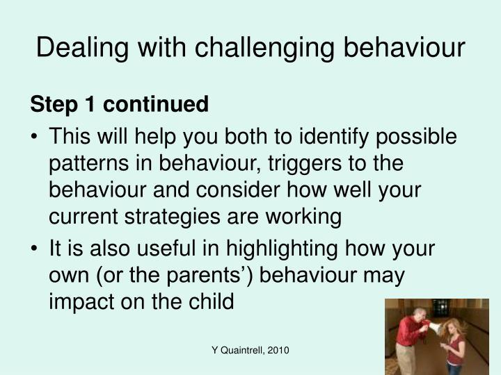 Dealing with challenging behaviour