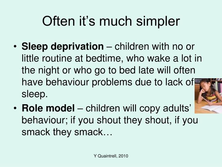 Often it's much simpler