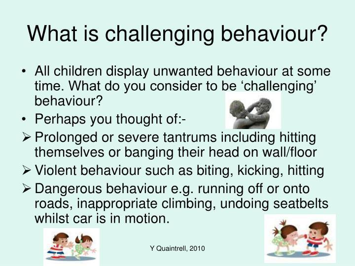 What is challenging behaviour
