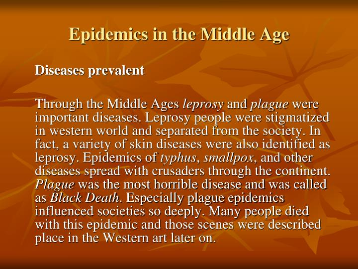Epidemics in the Middle Age