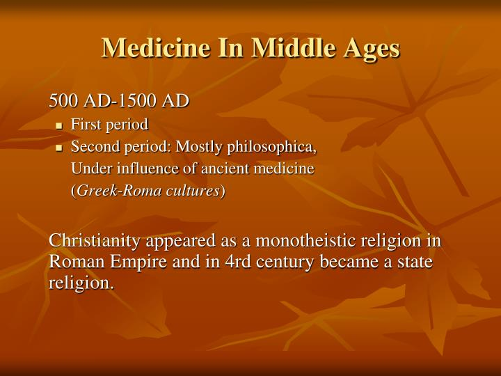 Medicine in middle ages1