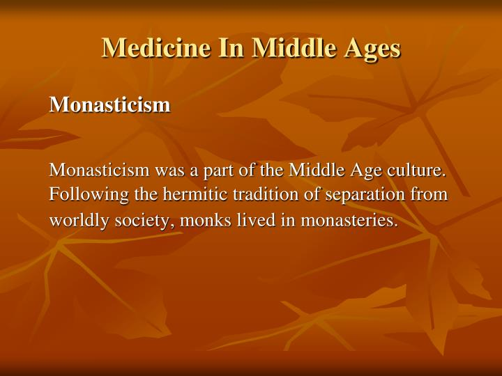 Medicine In Middle Ages