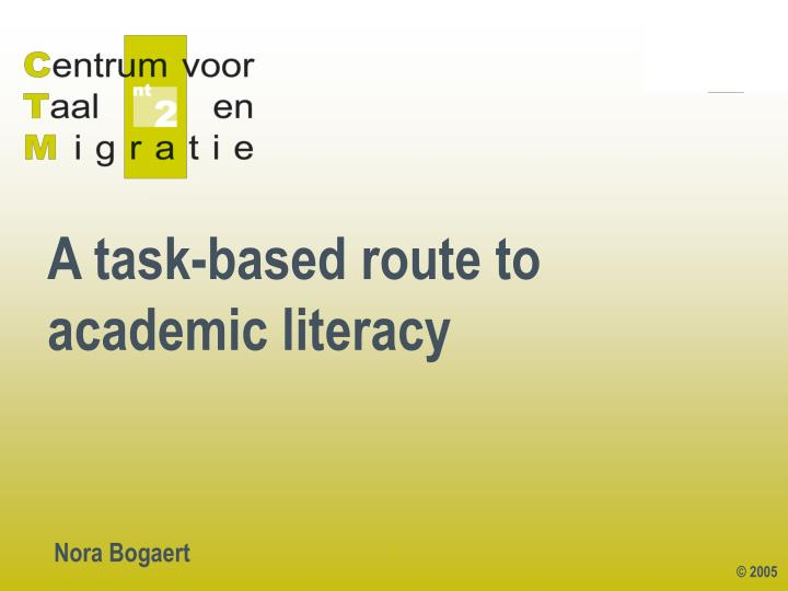 a task based route to academic literacy n.