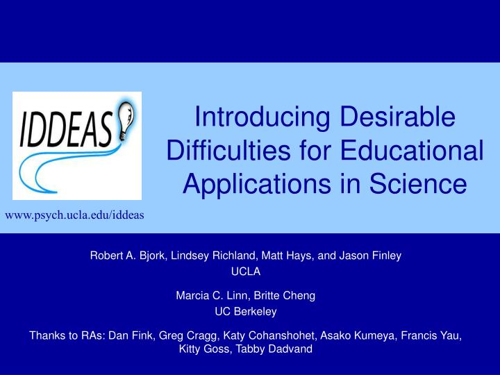 Introducing desirable difficulties for educational applications in science