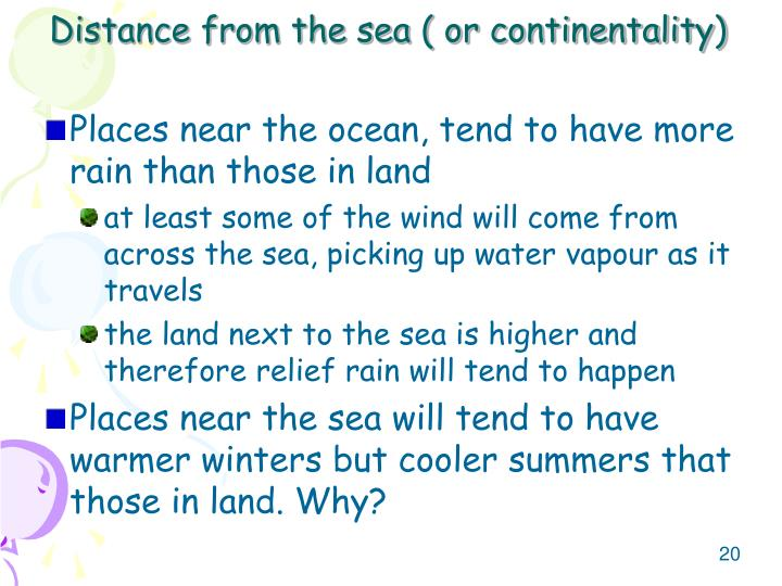Distance from the sea ( or continentality)