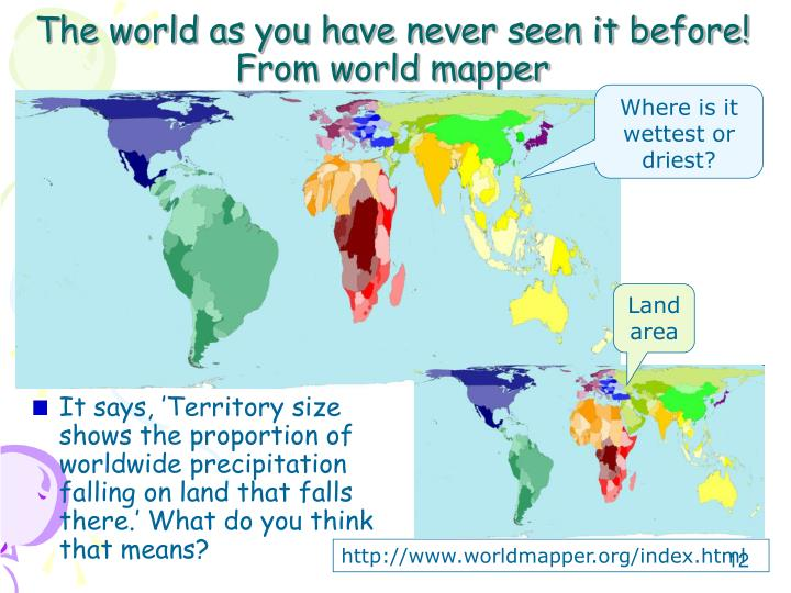 The world as you have never seen it before! From world mapper