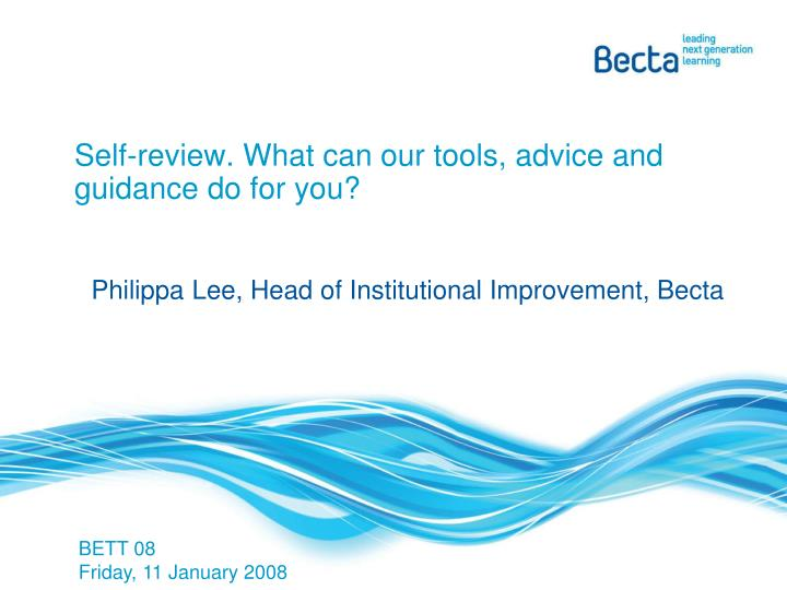 self review what can our tools advice and guidance do for you n.