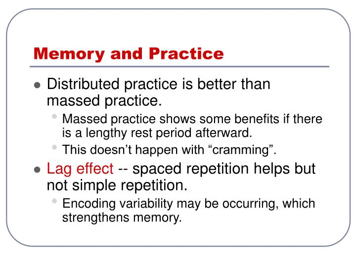 Memory and Practice