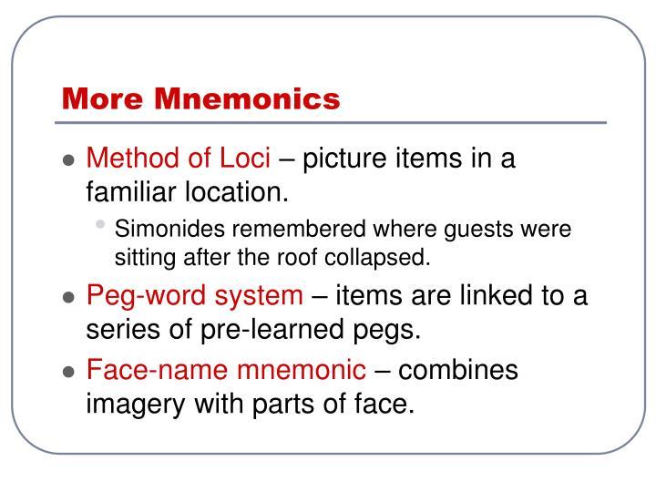 More Mnemonics