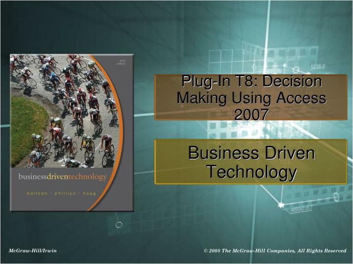 plug in t8 decision making using access 2007 n.