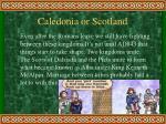 caledonia or scotland