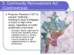 3 community reinvestment act controversial