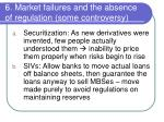 6 market failures and the absence of regulation some controversy1