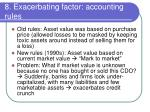 8 exacerbating factor accounting rules