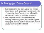 b mortgage cram downs