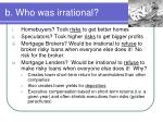 b who was irrational