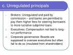 c unregulated principals