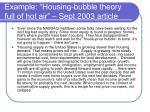 example housing bubble theory full of hot air sept 2003 article