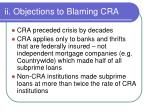 ii objections to blaming cra