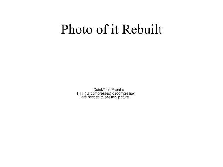 Photo of it Rebuilt