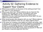 activity 52 gathering evidence to support your claims