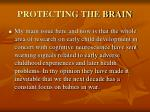protecting the brain