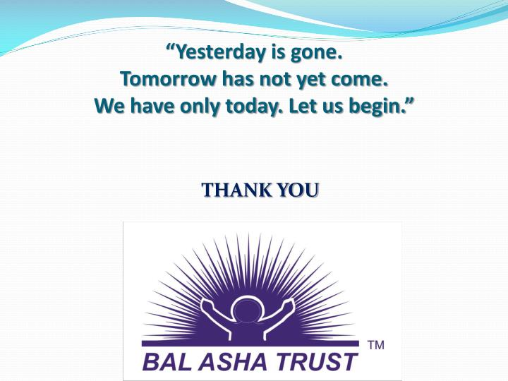 """""""Yesterday is gone."""