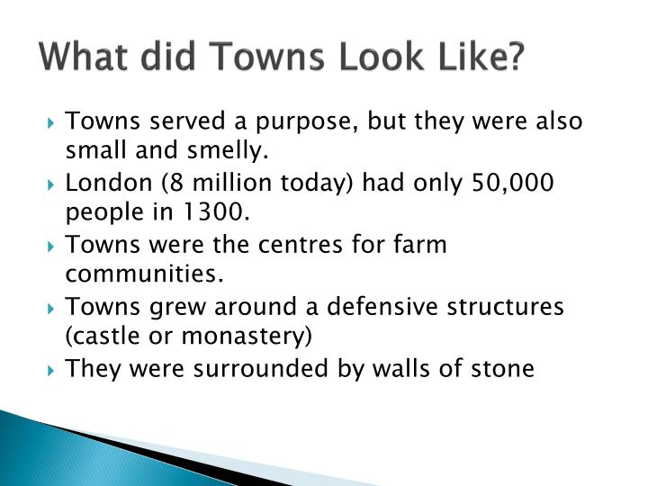 What did towns look like