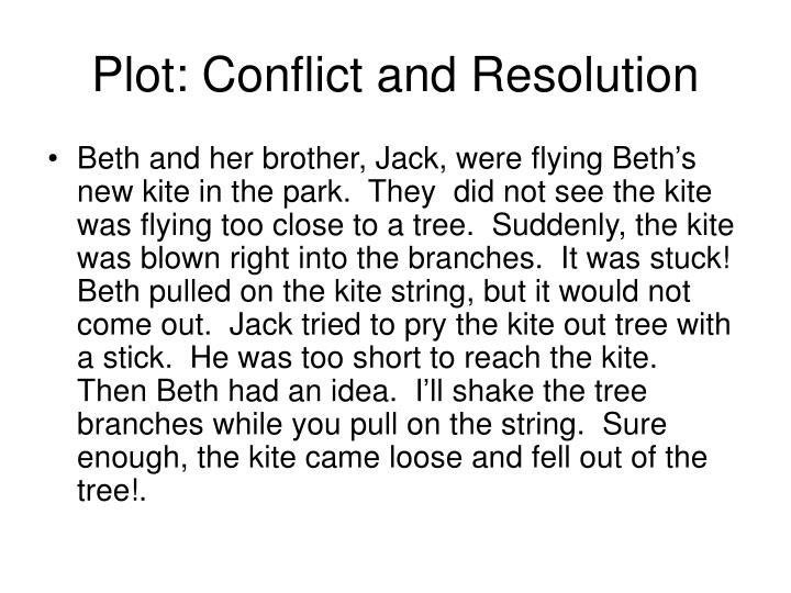 Plot: Conflict and Resolution