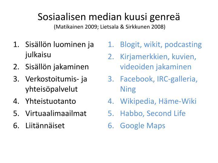 Sosiaalisen median kuusi genreä
