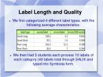 label length and quality