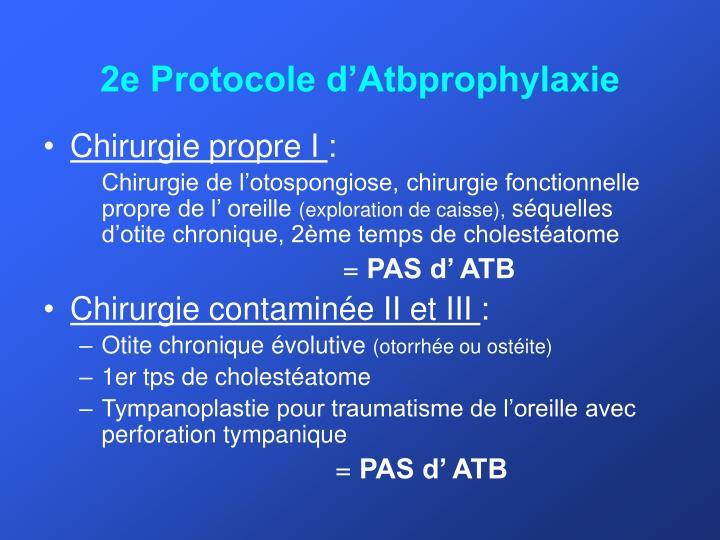 2e Protocole d'Atbprophylaxie